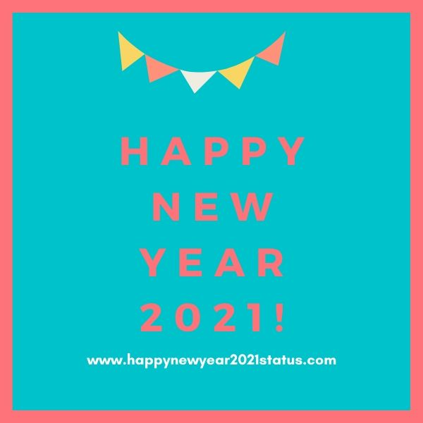 Happy New Year 2021 Status for Whatsapp Free Download