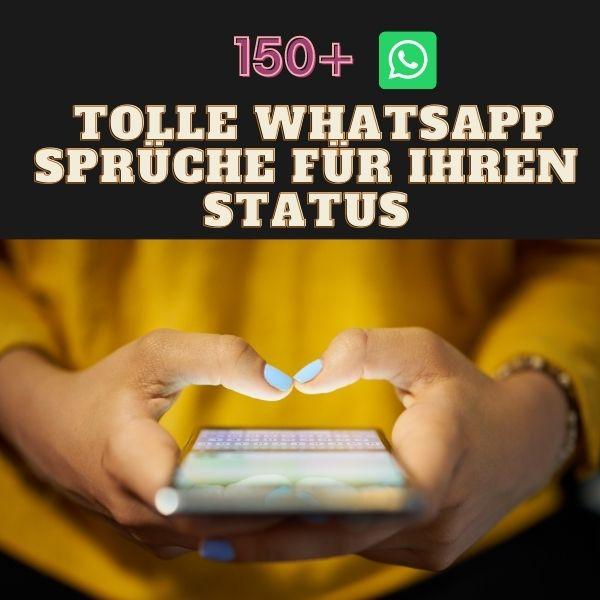 150 tolle WhatsApp Sprüche für Ihren Status